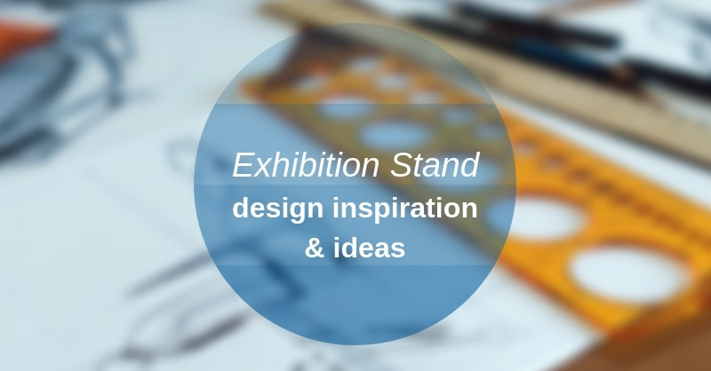 Exhibition stand design inspiration