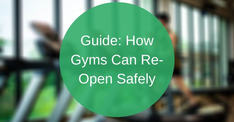 Guide for gyms to reopen with safe social distancing measures