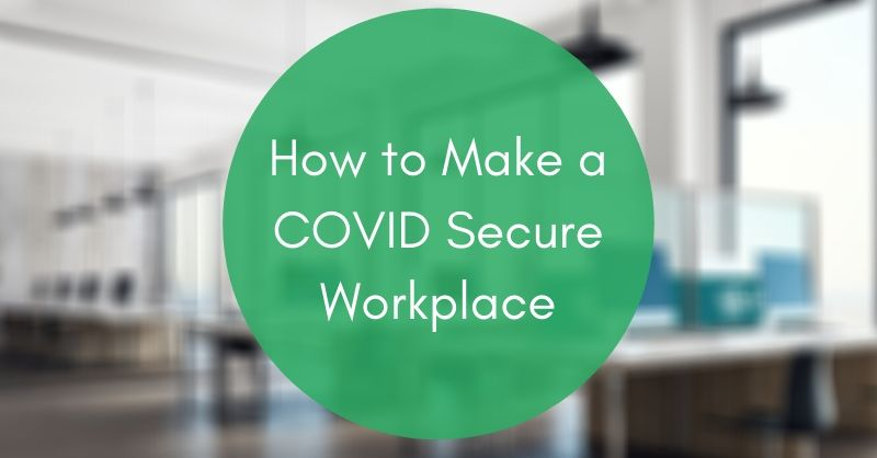how to make a covid secure workplace