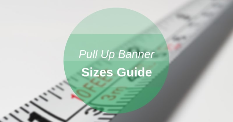 pull up banner size guide