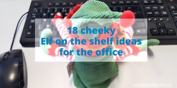 18 cheeky Elf on the shelf ideas for the office