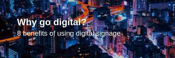 8 benefits of using digital signage