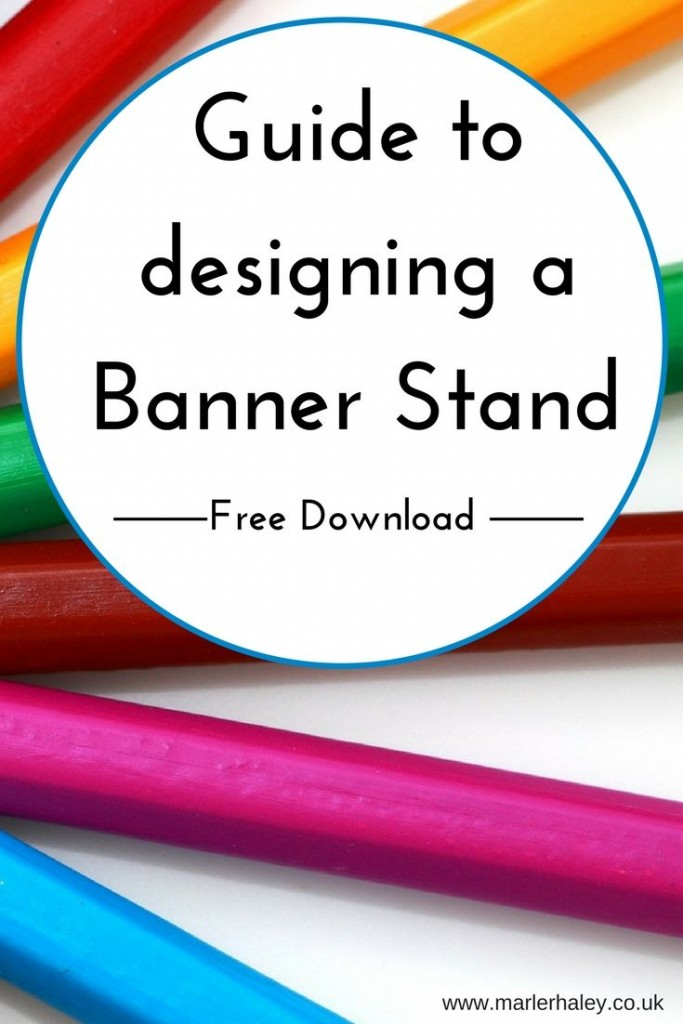 Guide to designing a banner stand