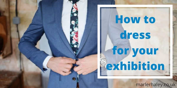 How to dress for an exhibition