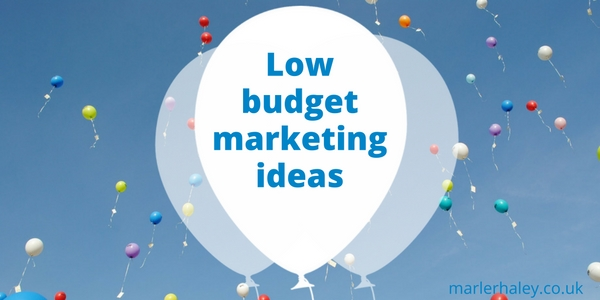 Low budget marketing ideas