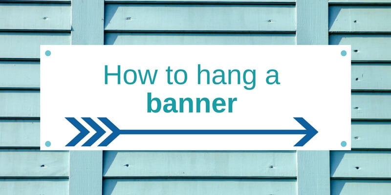 How to hang a banner