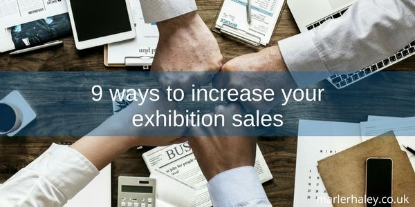 9 ways to increase your exhibition sales