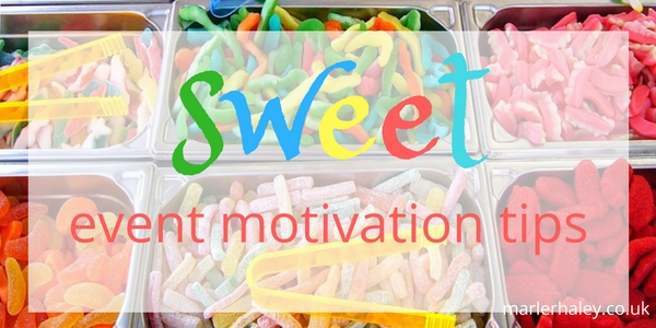 sweet event motivation tips