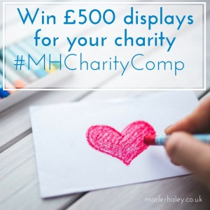 Win £500 displays for your charity #MHCharity Comp
